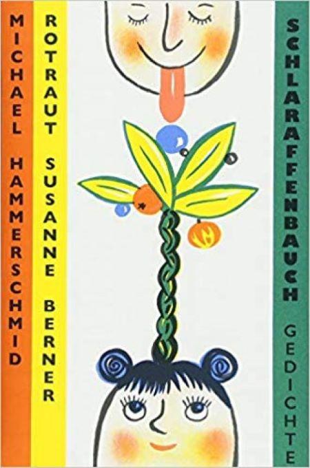 Hammerschmid: schlaraffenbauch:gedichte (Ed. Büchergilde 2018)