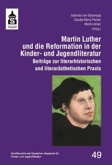 Schriftenreihe Band 49: Martin Luther
