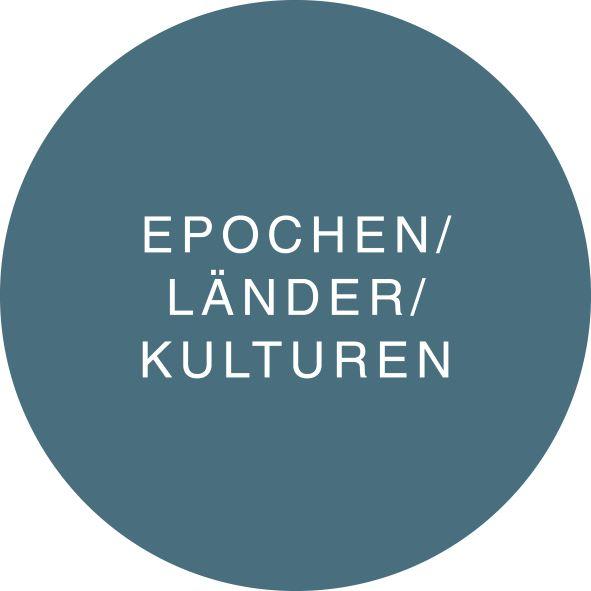 EPOCHEN / LÄNDER / KULTUREN