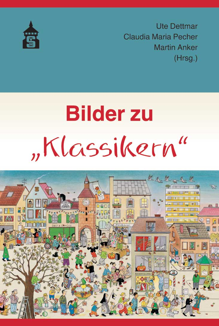 "Dettmar/Pecher/Anker (Hgg.): Bilder zu ""Klassikern"" (Schneider Hohengehren 2019)"