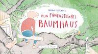 Hannah Brückner: Mein fantastisches Baumhaus (Jacoby & Stuart 2018)