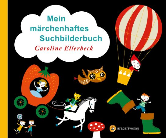 Ellerbeck: Mein märchenhaftes Sucbilderbuch (aracari 2019)