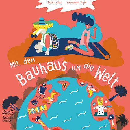 Kern/Stein: Mit dem Bauhaus um die Welt (Seemann Henschel 2019)
