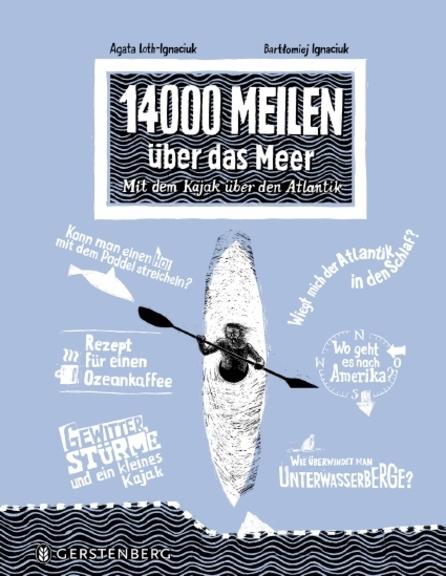 Loth-Ignaciuk: 14000 Meilen über das Meer (Gerstenberg 2019)