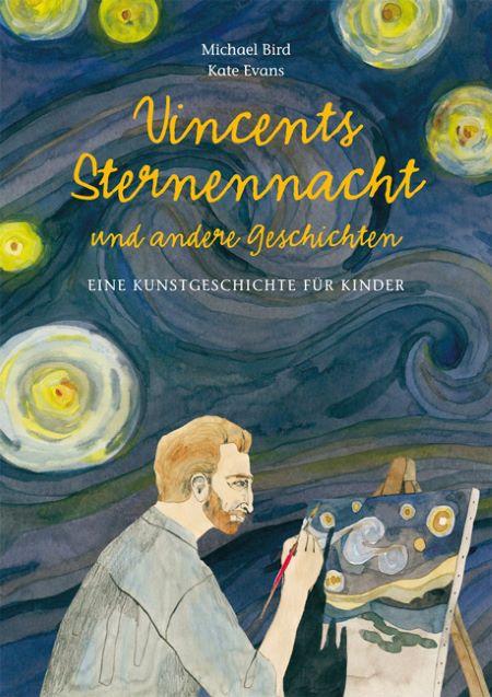 Bird: Vincents Sternennacht und andere Geschichten (Midas 2017)
