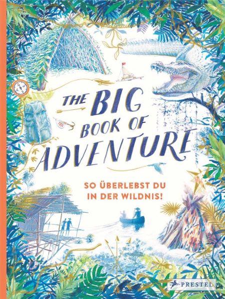 Kean: The big book of Adventure (dt.) (Prestel 2019)