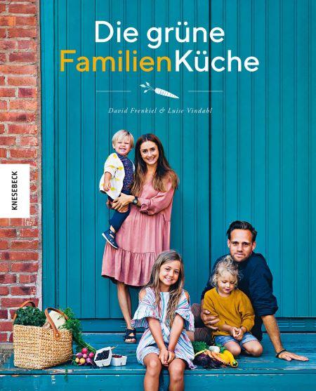 Frenkiel/Vindahl: Die grüne Familienküche (Knesebeck 2019)