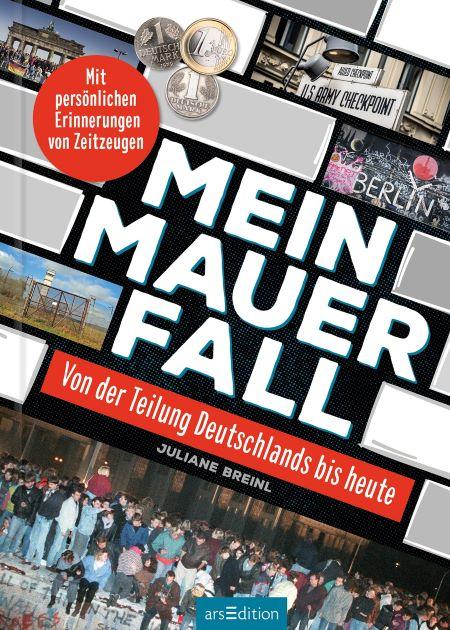 Breinl: Mein Mauerfall (arsEdition)