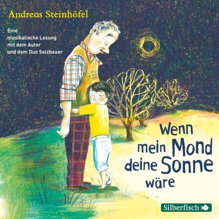 Steinhöfel: Wenn mein Mond deine Sonne wäre (Hörbuch Hamburg 2019)