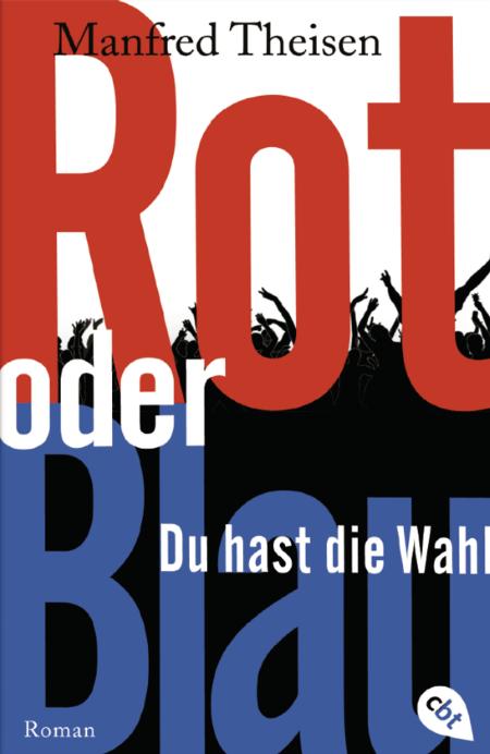 Theisen: Rot oder Blau (cbt 2019)