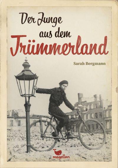 Bergmann: Der Junge aus dem Trümmerland (Magellan 2020)