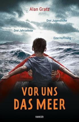 Gratz: Vor uns das Meer (Carl Hanser 2020)