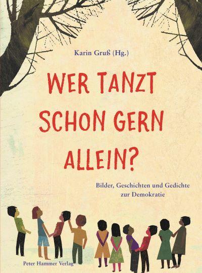 Gruß (Hg.): Wer tanzt schon gern allein? (Peter Hammer 2020)