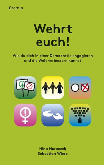 Horaczek/Wiese: Wehrt euch! (Czernin 2019)