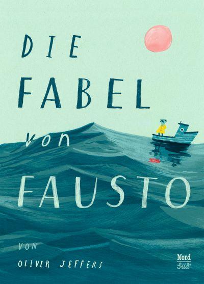 Jeffers: Die Fabel von Fausto (NordSüd 2020)