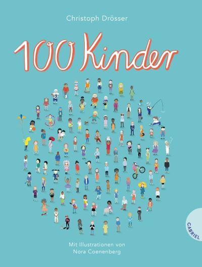 Drösser/Coenenberg: 100 Kinder (Gabriel 2020)