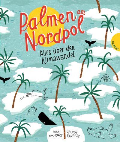 ter Horst/Panders: Palmen am Nordpol (Gabriel 2020)
