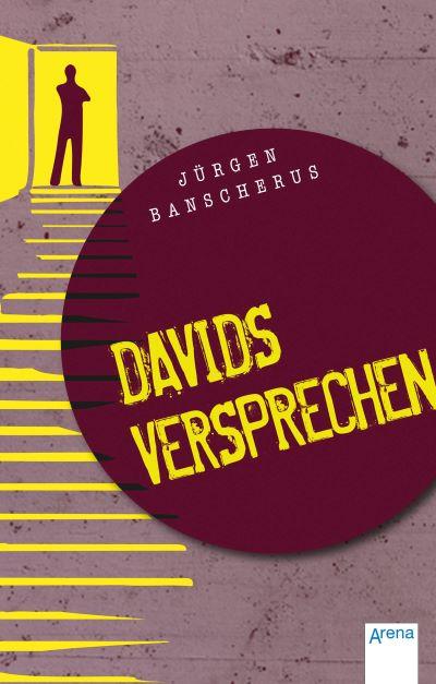 Banscherus: Davids Versprechen (Arena 2015)