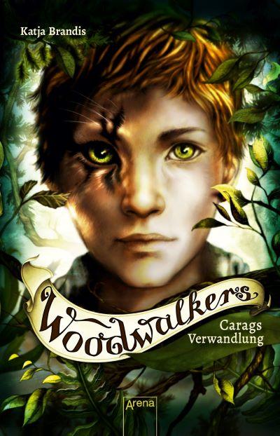 Brandis: Woodwalkers. Carags Verwandlung (Arena 2019)