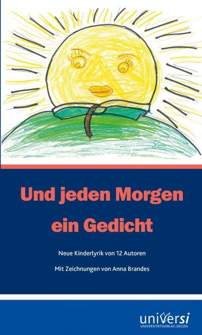 Gutzschhahn/Mikota/Wanning (Hgg.): Und jeden Morgen ein Gedicht (universi 2019)