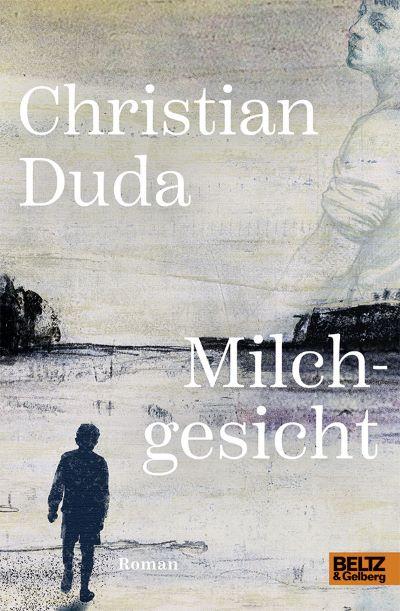 JB 04/2020: Duda: Milchgesicht (Beltz & Glberg 2020)