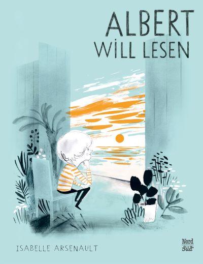 Arsenault: Albert will lesen (NordSüd 2020)