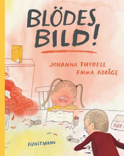 Thydell: Blödes Bild (Kunstmann 2019)