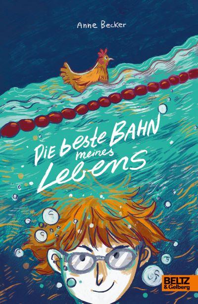 Becker Die beste Bahn meines Lebens (Beltz & Gelberg 2019)
