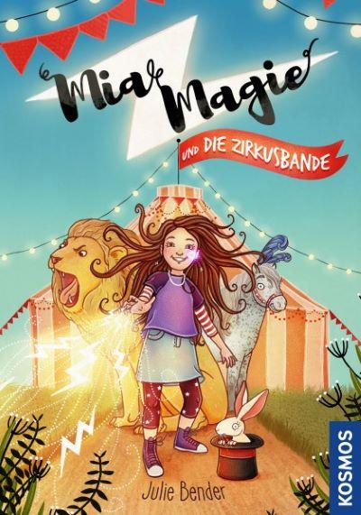 Bender: Mia Magie und die Zirkusbande (Kosmos 2019)