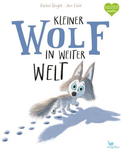 Bright: Kleiner Wolf in weiter Welt (Magellan 2019)