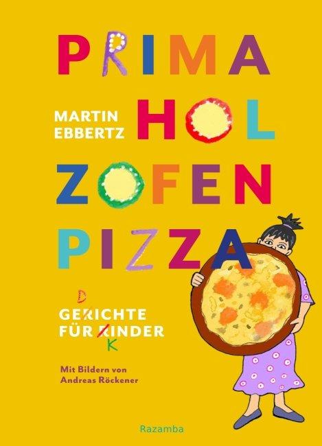 Ebbertz: Hol zofen pizza (Razamba 2018)