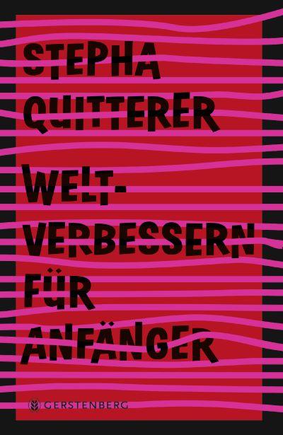Quitterer: Weltverbessern für Anfänger (Gerstenberg 2020)