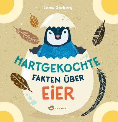 Sjöberg: Hartgekochte Fakten über Eier (Aladin 2020)