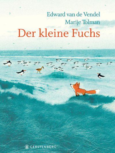 van de Vendel: Der kleine Fuchs (Gerstenberg 2020)