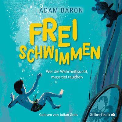[Hörbuch] Baron: Freischwimmen (Hörbuch Hamburg 2020)