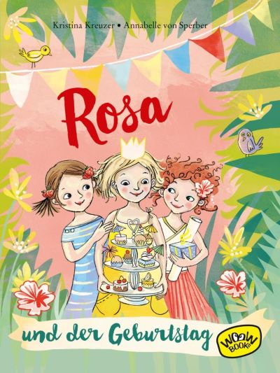 Kreuzer: Rosa und der Geburtstag (WooW Books 2019)
