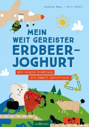 Maas: Mein weitgereister Erdbeerjoghurt (arsEdition 2020)