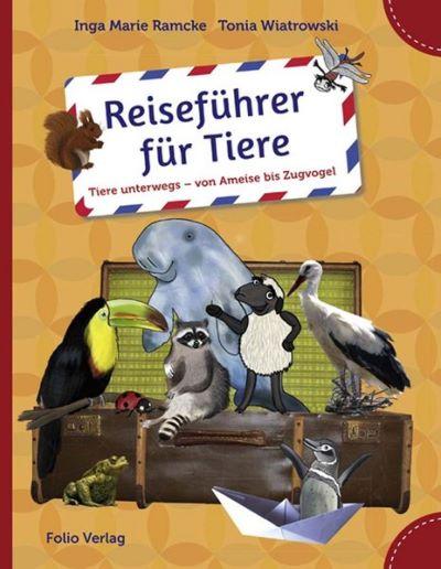 Ramcke: Reiseführer für Tiere (Folio 2015)