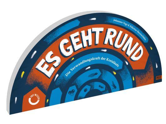 Vogt & Horstschäfer: Es geht rund (Beltz & Gelberg 2020)