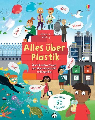 Daynes: Alles über Plastik (Usborne 2020)