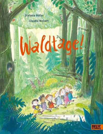 Höfler: Waldtage (Beltz & Gelberg 2020)