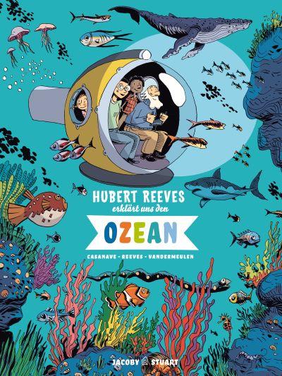 Hubert Reeves erklärt uns den Ozean (Jacoby & Stuart 2020)