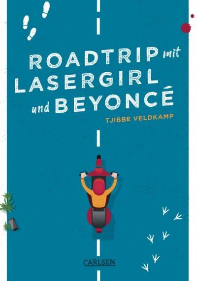 Veldkamp: Roadtrip mit Lasergirl und Beyonce (Carlsen 2020)