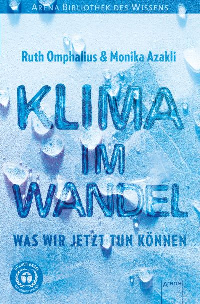 Omphalius & Azakli: Klima im Wandel (Arena 2020)