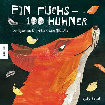 Read: Ein Fuchs - 100 Hühner (Knesebeck 2020)