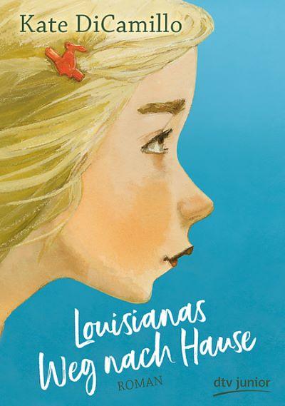DiCamillo: Louisianas Weg nach Hause (dtv 2020)