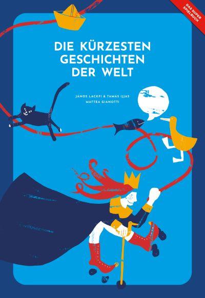 Lackfi & Ijjas: Die kürzesten Geschichten der Welt (Helvetiq 2020)
