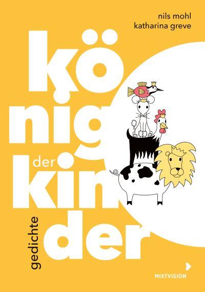 Mohl: König der Kinder (mixtvision 2020)