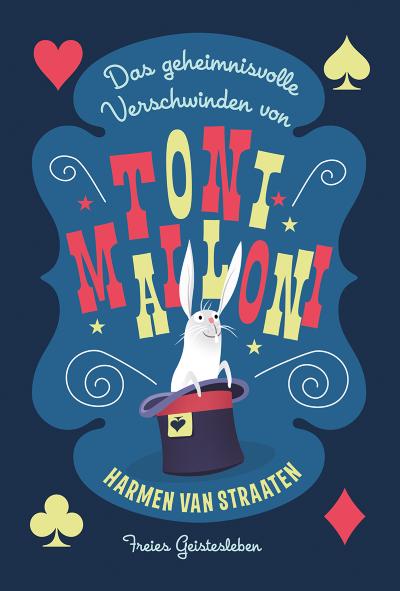 van Straaten: Das geheimnisvolle Verschwinden von Toni Malloni (Freies Geistesleben 2020)