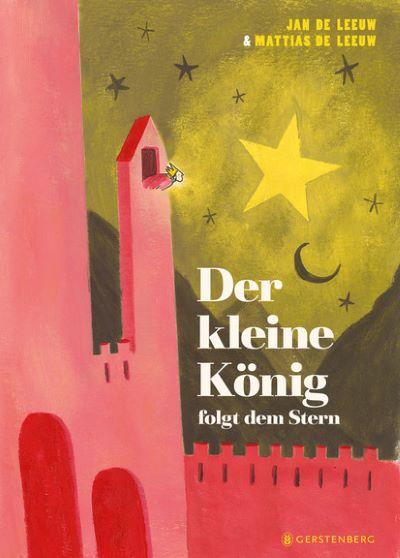 de Leeuw: Der kleine König folgt dem Stern (Gerstenberg 2020)